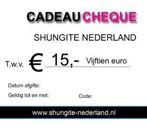 15 euro cadeau cheque Shungite Nederland